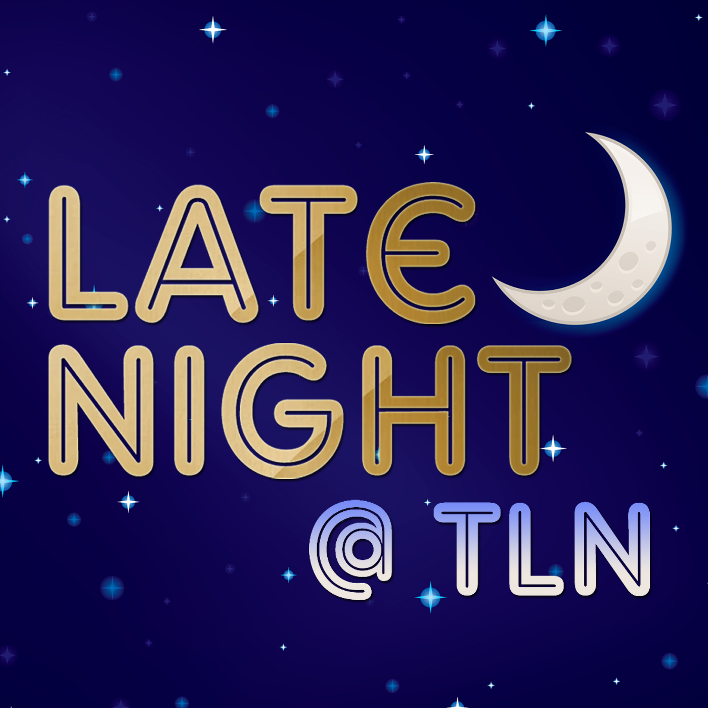 Late Night at TLN