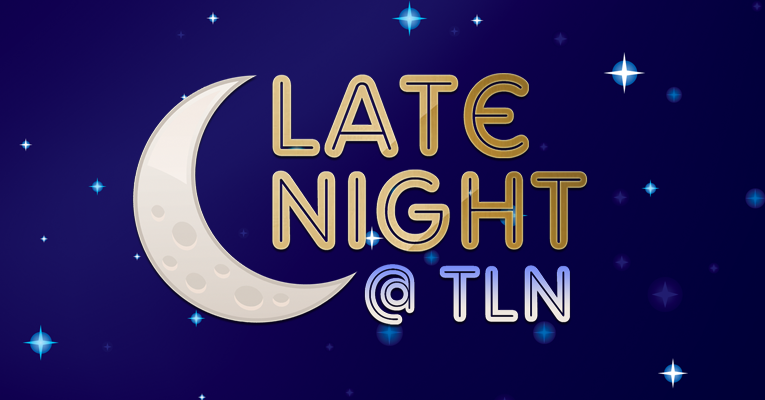 "Late Night at TLN 001: ""Chris is Wearing a T-Shirt!"""