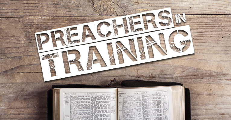 "Preachers in Training 016: ""A Word to Young Preachers (Like Us!)"""