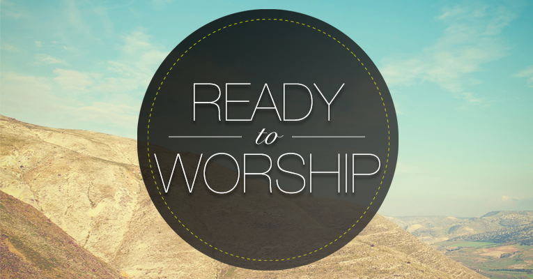 Ready to Worship 012