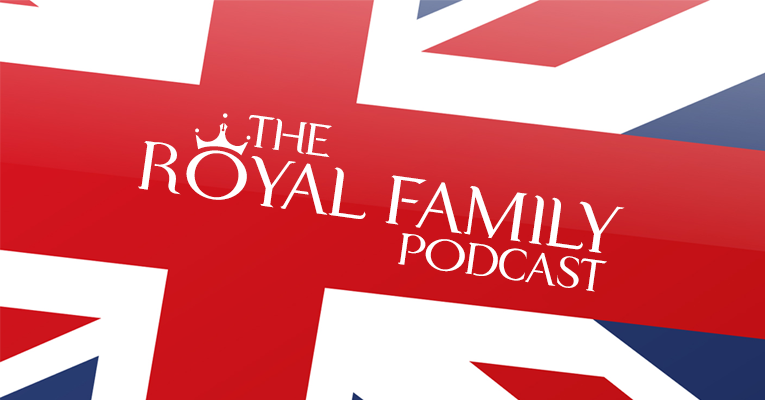 "The Royal Family Podcast 002: ""Britain's Most Wanted"" [For Women]"