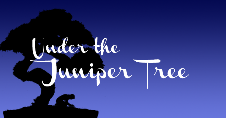 Under the Juniper Tree 001 – For Women