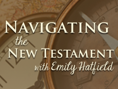 Navigating the New Testament 005 – For Women