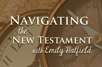 "Navigating the New Testament 027 – For Women: ""Christian Symbols"""