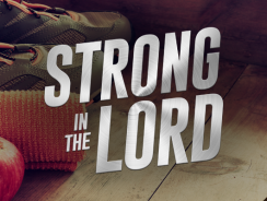 """Steps Toward Fitness"" (Strong in the Lord S1E10)"